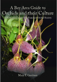 A Bay Area Guide to Orchids and their Culture
