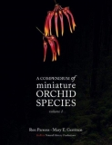 A Compendium of Miniature Orchid Species Vol. 1